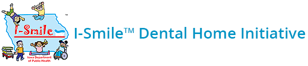 I-Smile Dental Home Initiative